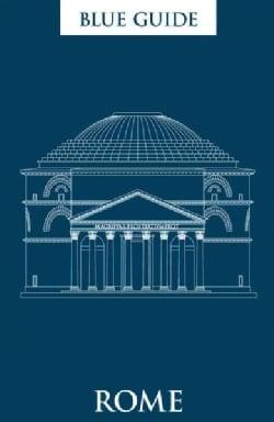 Blue Guide Rome (Paperback)