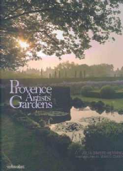Provence Artists' Gardens (Hardcover)