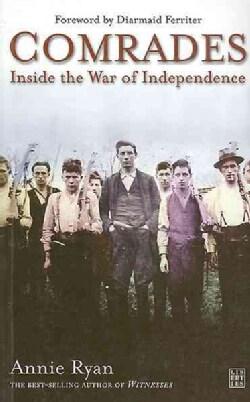 Comrades: Inside the War of Independence (Paperback)