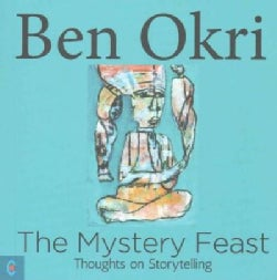 The Mystery Feast: Thoughts on Storytelling (Paperback)