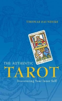 The Authentic Tarot: Discovering Your Inner Self (Paperback)
