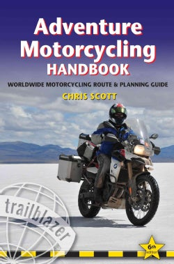 Adventure Motorcycling Handbook: A Route and Planning Guide (Paperback)