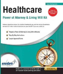 Healthcare Power of Attorney & Living Will Kit (Paperback)