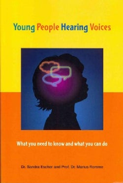Young People Hearing Voices: What You Need to Know and What You Can Do (Paperback)