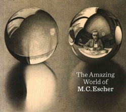 The Amazing World of M. C. Escher (Paperback)