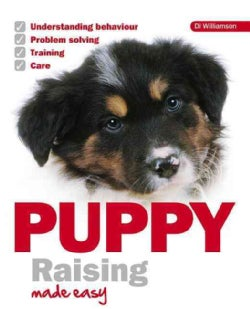 Puppy Raising Made Easy (Paperback)