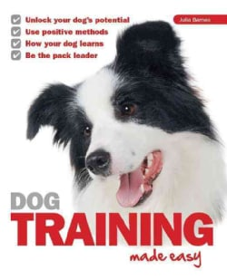 Dog Training Made Easy (Paperback)