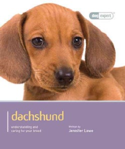 Dachshund: Understanding and Caring for Your Breed (Paperback)