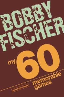 My 60 Memorable Games (Paperback)