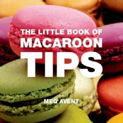 The Little Book of Macaroon Tips (Paperback)