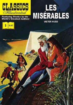 Classics Illustrated 7: Les Miserables (Paperback)