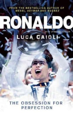 Ronaldo: The Obsession for Perfection (Paperback)