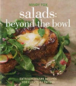 Salads: Extraordinary Recipes for Everyday Eating (Paperback)