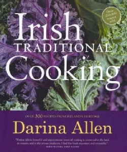 Irish Traditional Cooking: Over 300 Recipes from Ireland's Heritage (Hardcover)