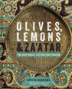 Olives, Lemons & Za'atar: The Best Middle Eastern Home Cooking (Hardcover)