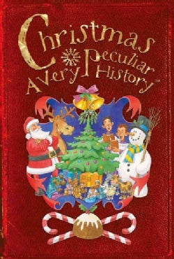 Christmas: A Very Peculiar History (Hardcover)