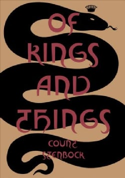 Of Kings and Things: Strange Tales and Decadent Poems (Paperback)