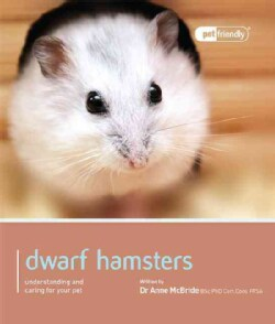 Dwarf Hamsters: Understanding and Caring for Your Pet (Paperback)