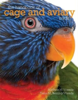 The Handbook of Cage and Aviary Birds (Paperback)