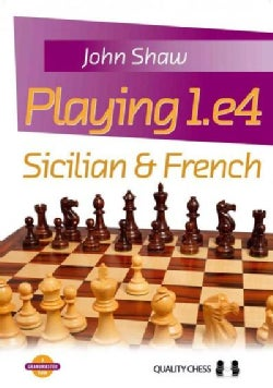 Playing 1.e4: Sicilian & French (Paperback)