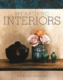 My Artistic Interiors: Suzanne Loggere (Hardcover)
