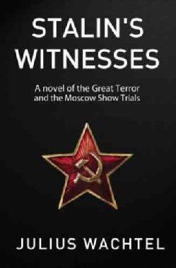 Stalin's Witnesses (Hardcover)