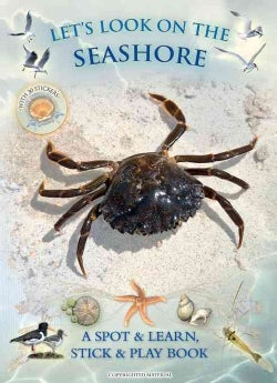 Let's Look on the Seashore: A Spot & Learn, Stick & Play Book (Paperback)