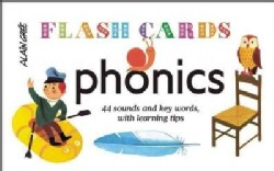 Phonics Flash Cards: 44 Sounds and Key Words, with Learning Tips (Cards)