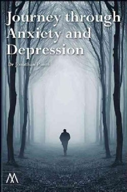 Journey Through Anxiety and Depression (Paperback)