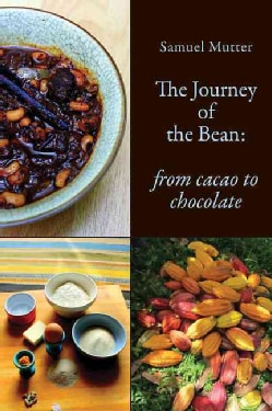 The Journey of the Bean (Paperback)