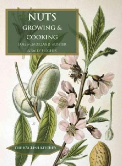 Nuts: Growing and Cooking (Paperback)