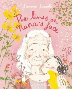 The Lines on Nana's Face (Hardcover)