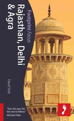 Footprint Focus Rajasthan, Delhi & Agra (Paperback)