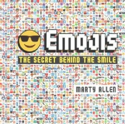 Emojis: The Secret Behind the Smile (Hardcover)