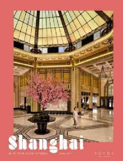 Shanghai: An Interior Design Reference (Hardcover)