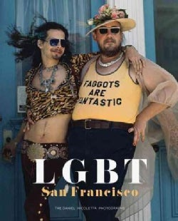 LGBT San Francisco: The Daniel Nicoletta Photographs (Hardcover)