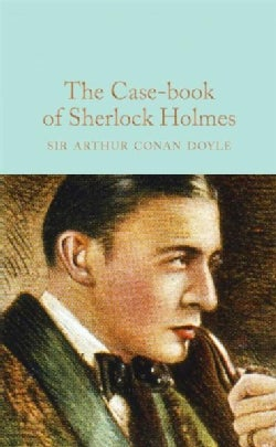 The Case-Book of Sherlock Holmes (Hardcover)