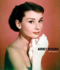Audrey Hepburn: A Life in Pictures (Hardcover)