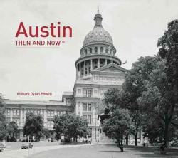 Austin Then and Now (Hardcover)