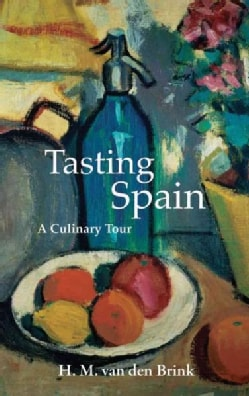 Tasting Spain: A Culinary Tour (Paperback)