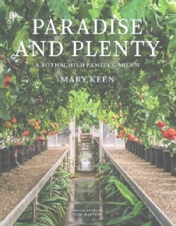 Paradise and Plenty: A Rothschild Family Garden (Hardcover)