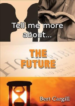 Tell Me More About the Future (Paperback)