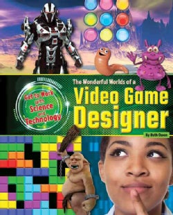 The Wonderful Worlds of a Video Game Designer (Hardcover)