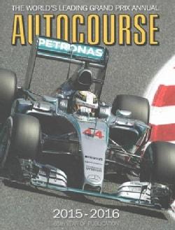 Autocourse 2015-2016: The World's Leading Grand Prix Annual (Hardcover)