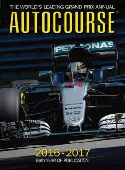 Autocourse 2016-2017: The World's Leading Grand Prix Annual (Hardcover)