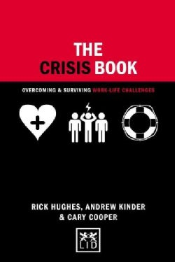 The Crisis Book: Overcoming and Surviving Work-life Challenges (Hardcover)