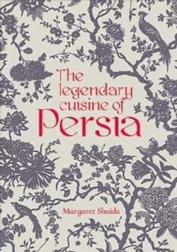 The Legendary Cuisine of Persia (Hardcover)