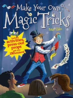 Make Your Own Magic Tricks (Paperback)