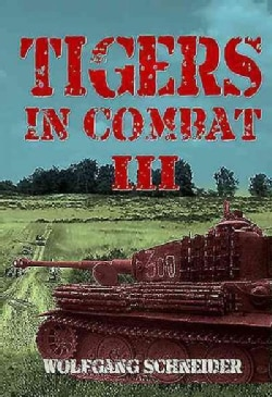 Tigers in Combat (Hardcover)
