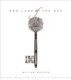 The Lure of the Key: Knowledge Acquired from Some Thirty-five Years Collecting (Hardcover)